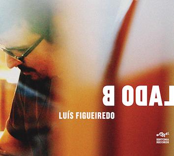 Lado B Luis Fugueiredo